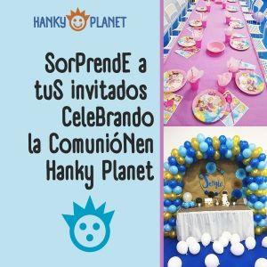 comunión en hanky planet
